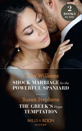 Shock Marriage For The Powerful Spaniard \/ The Greek\'s Virgin Temptation