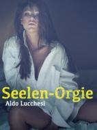 Seelen-Orgie
