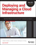 Deploying and Managing a Cloud Infrastructure. Real-World Skills for the CompTIA Cloud+ Certification and Beyond: Exam CV0-001