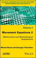 Movement Equations 2. Mathematical and Methodological Supplements