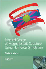 Practical Design of Magnetostatic Structure Using Numerical Simulation
