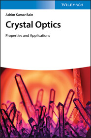 Crystal Optics: Properties and Applications
