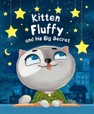 Kitten Fluffy and his Big Secret