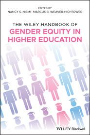 The Wiley Handbook of Gender Equity in Higher Education