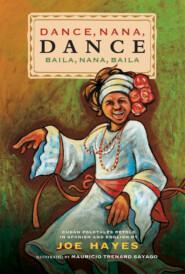 Dance, Nana, Dance \/ Baila, Nana, Baila