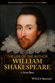 The Life of the Author: William Shakespeare