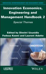 Innovation Economics, Engineering and Management Handbook 2