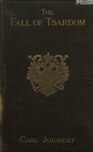 The Fall of Tsardom = Падение царства