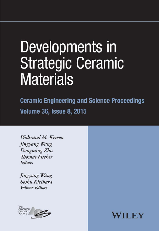 Dongming Zhu Developments In Strategic Ceramic Materials A