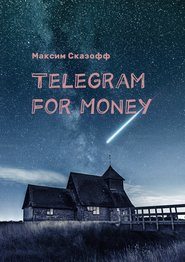 Telegram for Money