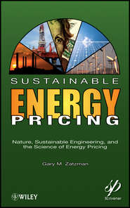 Sustainable Energy Pricing. Nature, Sustainable Engineering, and the Science of Energy Pricing